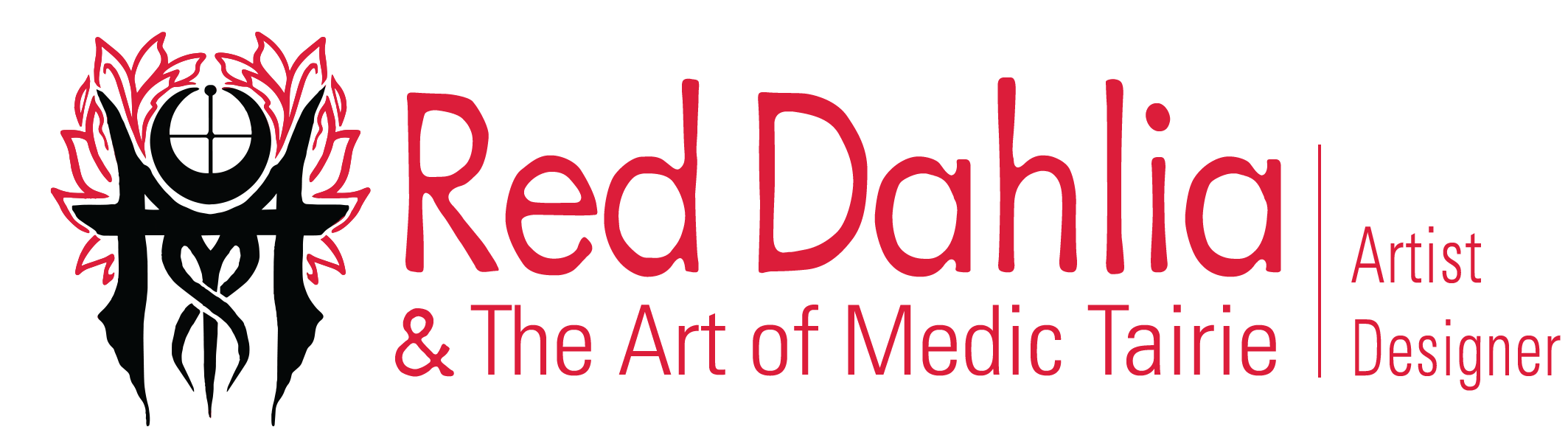 Red Dahlia & The Art of Medic Tairie